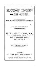 Expository Thoughts on the Gospels: St. Luke, Volume 1