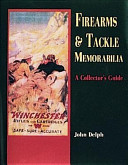 Firearms & Tackle Memorabilia