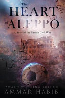 Download The Heart of Aleppo Book