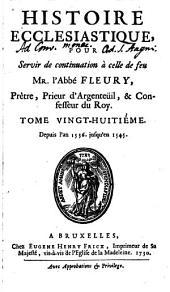 Histoire Ecclesiastique: Depuis l'an 1536. jusqu'en 1545, Volume28