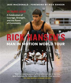Rick Hansen s Man In Motion World Tour