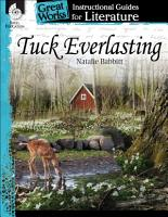 Tuck Everlasting  An Instructional Guide for Literature PDF