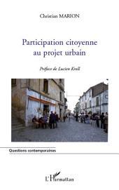 Participation citoyenne au projet urbain