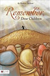 Remember Dear Children Book PDF