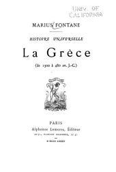 Histoire universelle: La Grèce (de 1300 à 480 av. J.-C.)