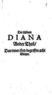 Diana: Darinnen sind begriffen acht Bücher, Volume 2