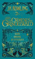 Los Crimenes de Grindelwald   the Crimes of Grindelwald  Gui  n Original de la Pelicula   the Original Screenplay PDF