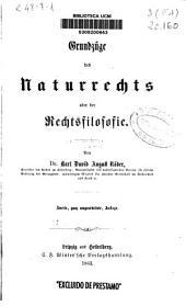 Grundzüge des Naturrechts oder der Rechtsfilosofie: Bände 1-2