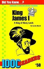 King James I: A King of Many Lands