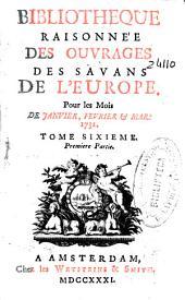 Bibliothèque raisonnée des ouvrages des savans de l'Europe