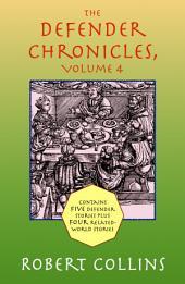 The Defender Chronicles: Volume 4
