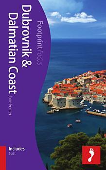 Dubrovnik   Dalmatian Coast Footprint Focus Guide PDF