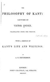 The Philosophy of Kant: Lectures