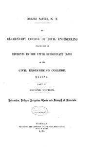 An Elementary Course of Civil Engineering for the Use of Students     PDF