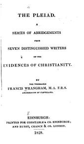 The Pleiad: A Series of Adbrigements from Seven Distinguished Writers on the Evidences of Christianity