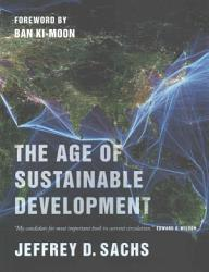 The Age Of Sustainable Development Book PDF
