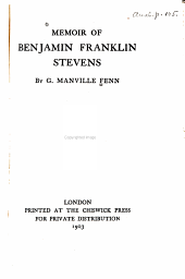 Memoir of Benjamin Franklin Stevens