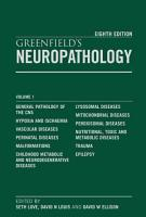 Greenfield s Neuropathology  2 Volume Set  Eighth Edition PDF
