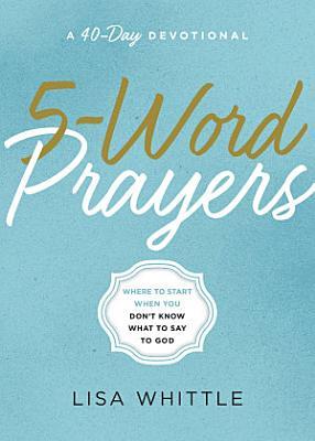 5 Word Prayers