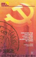 Debating the Socialist Legacy and Capitalist Globalization in China PDF