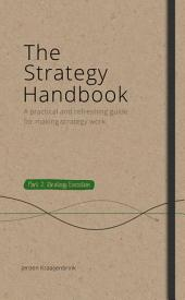 The Strategy Handbook Part 2: Strategy Execution: A practical and refreshing guide for making strategy work