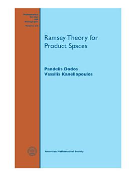 Ramsey Theory for Product Spaces PDF