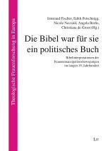 Die Bibel war für sie ein politisches Buch