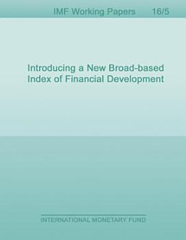 Introducing a New Broad based Index of Financial Development PDF