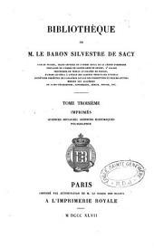 Bibliothèque de M. le baron Silvestre de Sacy ...