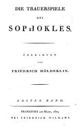 Die Trauerspiele des Sophokles: Bände 1-2