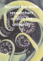 Beyond the walls: researchers outside the university Volume 2