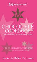 Montezuma s Chocolate Cookbook  Marvellous  messy  melt in the mouth recipes PDF