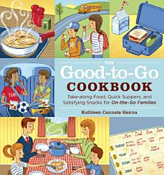 The Good To Go Cookbook Book PDF
