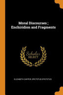 Moral Discourses  Enchiridion and Fragments Book