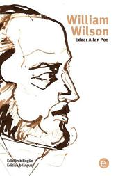 William Wilson (edición bilingüe/édition bilingue)