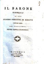 Il barone commedia di don Leandro Fernandez de Moratin traduzione inedita del professore Pietro Napoli-Signorelli