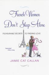 French Women Don T Sleep Alone  Book PDF