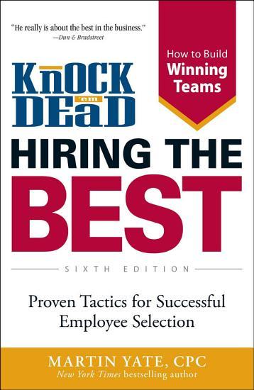 Knock  em Dead Hiring the Best PDF