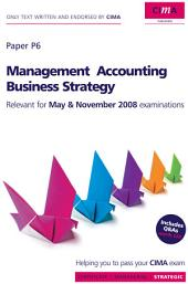 CIMA Official Learning System Management Accounting Business Strategy: Edition 4