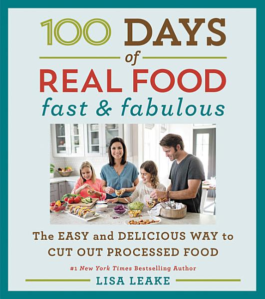 Download 100 Days of Real Food  Fast   Fabulous Book