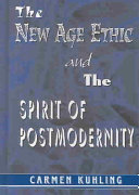 The New Age Ethic and the Spirit of Postmodernity