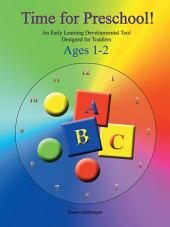 Time for Preschool: An Early Developmental Tool Designed for Toddlers