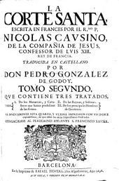 La corte santa escrita en Frances... Traducida en Castellano... Quarta y ultuma impression: Volumen 4