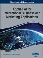 Handbook of Research on Applied AI for International Business and Marketing Applications PDF