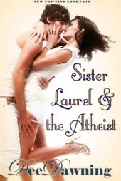 Sister Laurel & the Atheist