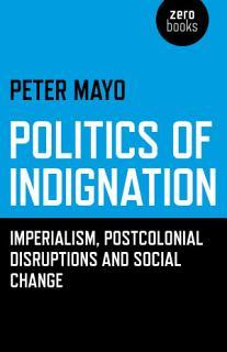Politics of Indignation Book