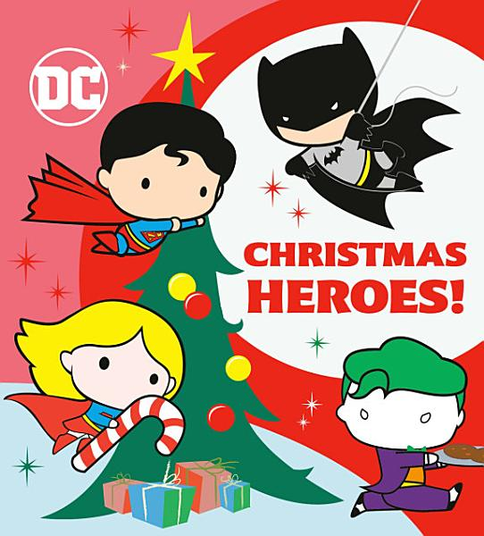 Download Christmas Heroes   DC Justice League  Book