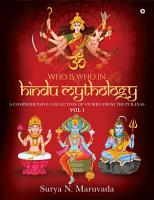 Who is Who in Hindu Mythology   VOL 1 PDF