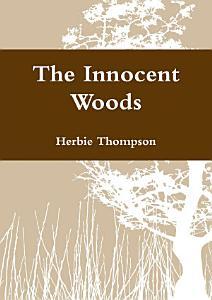 The Innocent Woods Book