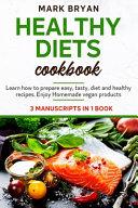Healthy Diets Cookbook